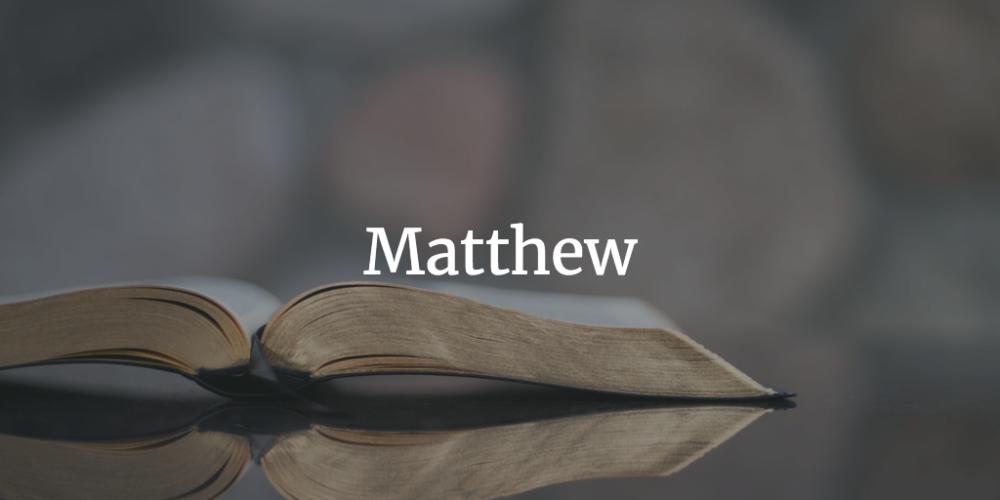 Matthew Series